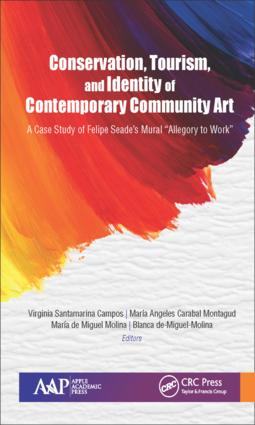 Conservation, Tourism, and Identity of Contemporary Community Art: A Case Study of Felipe Seade's Mural