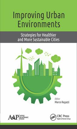 Improving Urban Environments: Strategies for Healthier and More Sustainable Cities, 1st Edition (Hardback) book cover