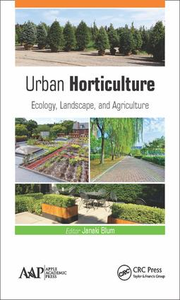 Urban Horticulture: Ecology, Landscape, and Agriculture, 1st Edition (Hardback) book cover
