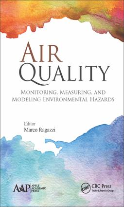 Air Quality: Monitoring, Measuring, and Modeling Environmental Hazards, 1st Edition (Hardback) book cover