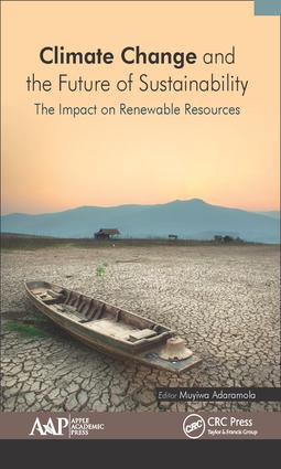 Climate Change and the Future of Sustainability: The Impact on Renewable Resources, 1st Edition (Hardback) book cover