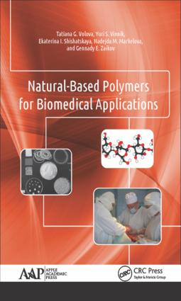 Natural-Based Polymers for Biomedical Applications: 1st Edition (Hardback) book cover