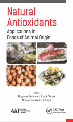 Natural Antioxidants: Applications in Foods of Animal Origin, 1st Edition (e-Book) book cover