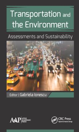 Transportation and the Environment: Assessments and Sustainability, 1st Edition (Hardback) book cover