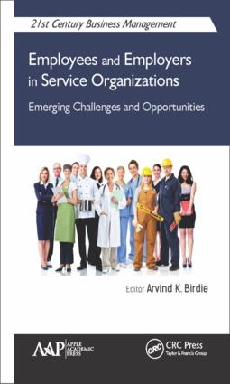 Employees and Employers in Service Organizations: Emerging Challenges and Opportunities book cover