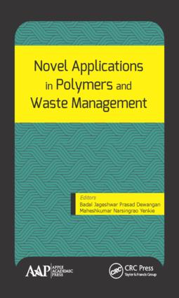 Novel Applications in Polymers and Waste Management: 1st Edition (Hardback) book cover