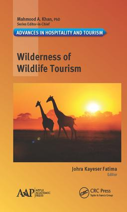 Wilderness of Wildlife Tourism (Hardback) book cover