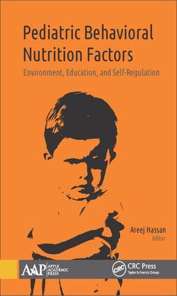 Pediatric Behavioral Nutrition Factors: Environment, Education, and Self-Regulation, 1st Edition (Hardback) book cover