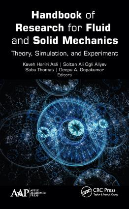 Handbook of Research for Fluid and Solid Mechanics: Theory, Simulation, and Experiment book cover