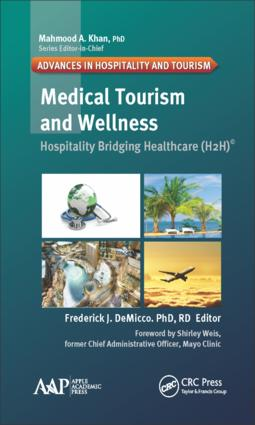 Medical Tourism and Wellness: Hospitality Bridging Healthcare (H2H), 1st Edition (Hardback) book cover