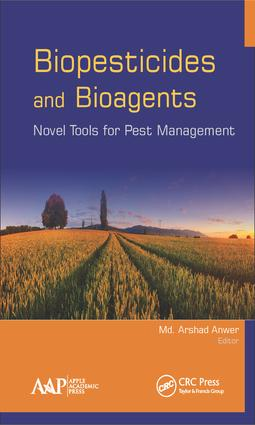 Biopesticides and Bioagents: Novel Tools for Pest Management, 1st Edition (Hardback) book cover