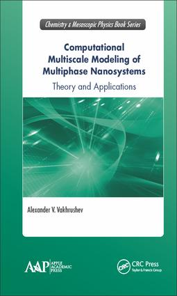 Computational Multiscale Modeling of Multiphase Nanosystems: Theory and Applications, 1st Edition (Hardback) book cover