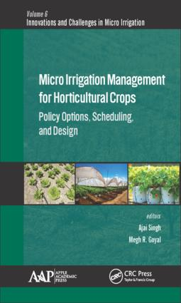 Micro Irrigation Engineering for Horticultural Crops: Policy Options, Scheduling, and Design, 1st Edition (Hardback) book cover