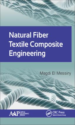 Natural Fiber Textile Composite Engineering: 1st Edition (Hardback) book cover