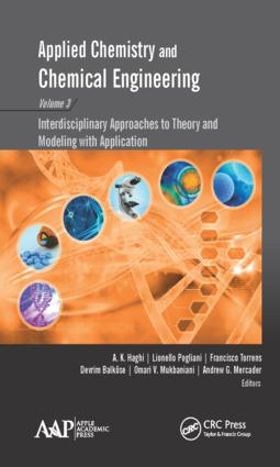 Applied Chemistry and Chemical Engineering, Volume 3: Interdisciplinary Approaches to Theory and Modeling with Applications book cover