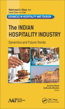 The Indian Hospitality Industry: Dynamics and Future Trends, 1st Edition (Hardback) book cover