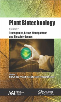 Plant Biotechnology, Volume 2: Transgenics, Stress Management, and Biosafety Issues, 1st Edition (Hardback) book cover