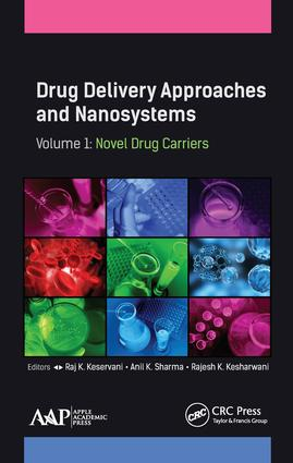 Drug Delivery Approaches and Nanosystems, Volume 1: Novel Drug Carriers, 1st Edition (Hardback) book cover