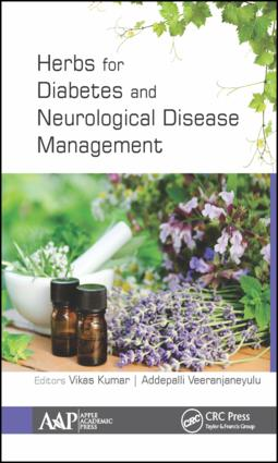 Herbs for Diabetes and Neurological Disease Management: Research and Advancements, 1st Edition (Hardback) book cover