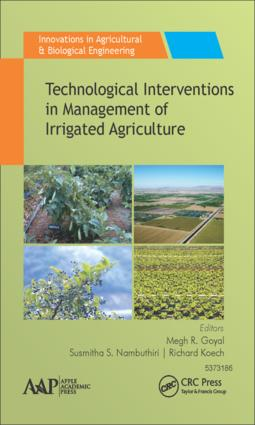 Technological Interventions in Management of Irrigated Agriculture: 1st Edition (Hardback) book cover