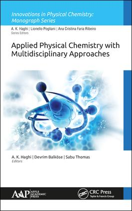 Applied Physical Chemistry with Multidisciplinary Approaches: 1st Edition (Hardback) book cover