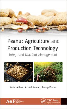Peanut Agriculture and Production Technology: Integrated Nutrient Management, 1st Edition (Hardback) book cover