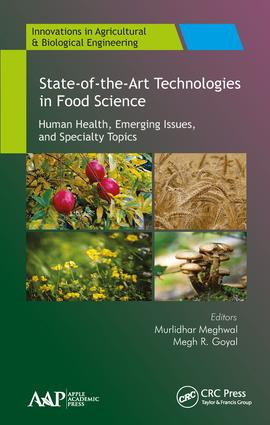 State-of-the-Art Technologies in Food Science: Human Health, Emerging Issues and Specialty Topics book cover