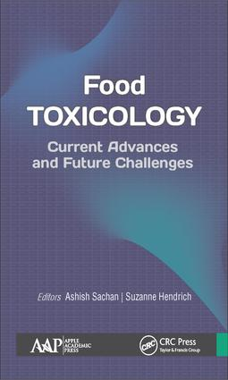 Food Toxicology: Current Advances and Future Challenges, 1st Edition (Hardback) book cover