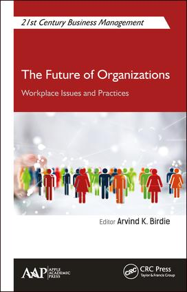 The Future of Organizations: Workplace Issues and Practices book cover