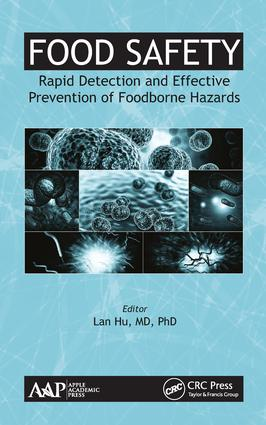 Food Safety: Rapid Detection and Effective Prevention of Foodborne Hazards book cover