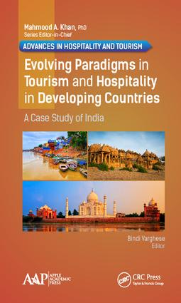 Evolving Paradigms in Tourism and Hospitality in Developing Countries: A Case Study of India book cover