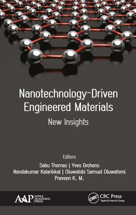 Nanotechnology-Driven Engineered Materials: New Insights, 1st Edition (Hardback) book cover
