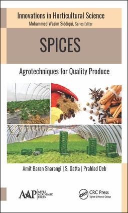 Spices: Agrotechniques for Quality Produce, 1st Edition (Hardback) book cover