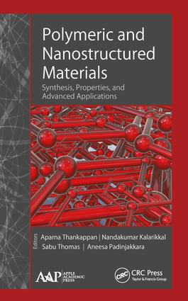 Polymeric and Nanostructured Materials: Synthesis, Properties, and Advanced Applications book cover