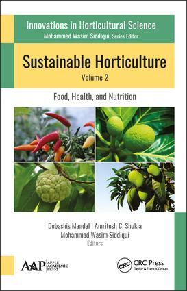 Sustainable Horticulture, Volume 2:: Food, Health, and Nutrition, 1st Edition (Hardback) book cover