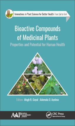 Bioactive Compounds of Medicinal Plants: Properties and Potential for Human Health book cover