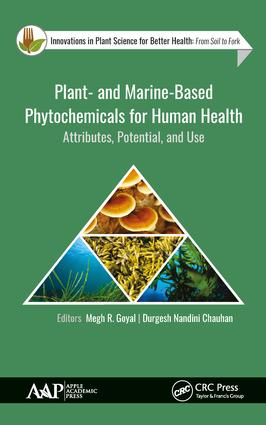 Plant- and Marine- Based Phytochemicals for Human Health: Attributes, Potential, and Use book cover
