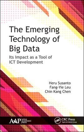 The Emerging Technology of Big Data: Its Impact as a Tool for ICT Development, 1st Edition (Hardback) book cover