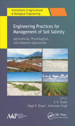 Engineering Practices for Management of Soil Salinity: Agricultural, Physiological, and Adaptive Approaches book cover