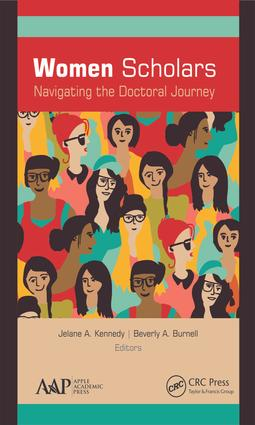 Women Scholars: Navigating the Doctoral Journey: 1st Edition (e-Book) book cover