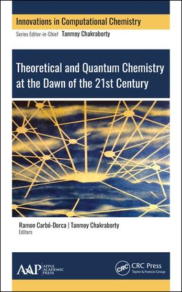 Theoretical and Quantum Chemistry at the Dawn of the 21st Century book cover