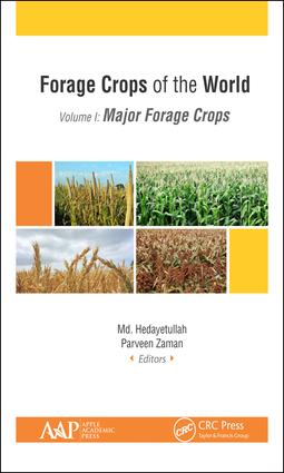 Forage Crops of the World, Volume I: Major Forage Crops book cover