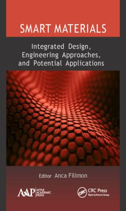 Smart Materials: Integrated Design, Engineering Approaches, and Potential Applications: 1st Edition (Hardback) book cover
