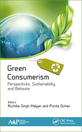Green Consumerism: Perspectives, Sustainability, and Behavior: 1st Edition (Hardback) book cover