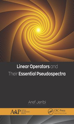 Linear Operators and Their Essential Pseudospectra: 1st Edition (e-Book) book cover