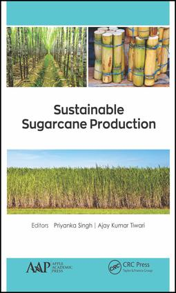 Sustainable Sugarcane Production: 1st Edition (Hardback) book cover