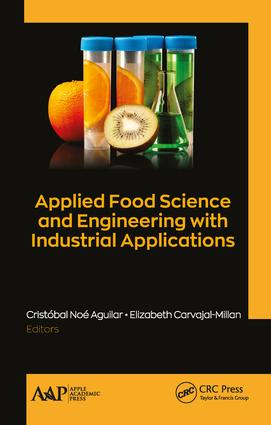 Applied Food Science and Engineering with Industrial Applications: 1st Edition (Hardback) book cover