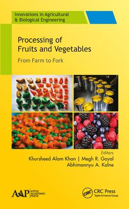 Processing of Fruits and Vegetables: From Farm to Fork, 1st Edition (Hardback) book cover