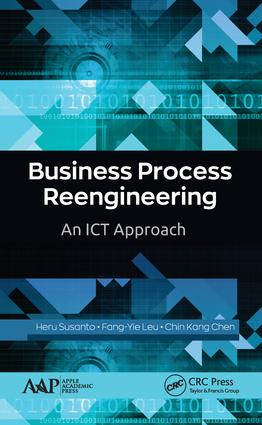 Business Process Reengineering: An ICT Approach book cover