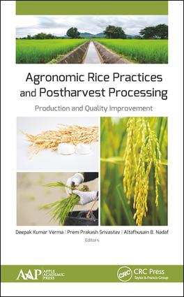 Agronomic Rice Practices and Postharvest Processing: Production and Quality Improvement, 1st Edition (Hardback) book cover